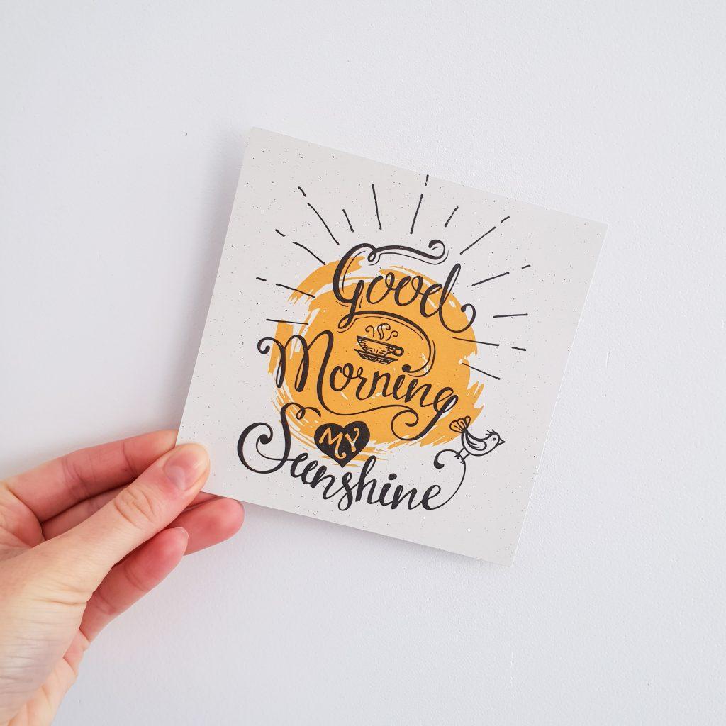 Happy morning (Nuoo Box – Mars 2018) Good morning my sunshine